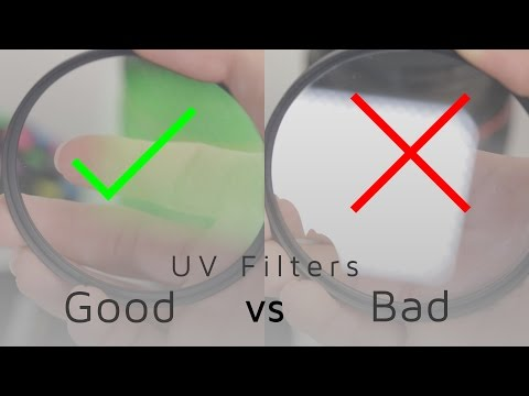 How to tell a Good UV filter from a Bad one