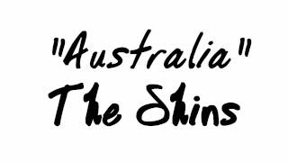 "Song of the week: ""Australia"" - The Shins"