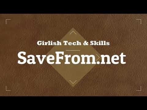 Extension of Chrome SaveFrom.net Helper Extension for 100+ Websites 2020 |by GirlishTech&Skills