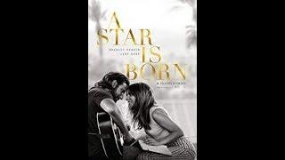 A Star Is Born Movie Trailer 2018