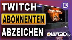 Twitch: Sub Badges / Abonnenten Abzeichen Tutorial (2019)