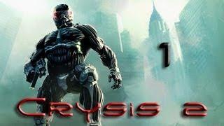 Crysis 2 DX 11 Прохождение Эпизод 1