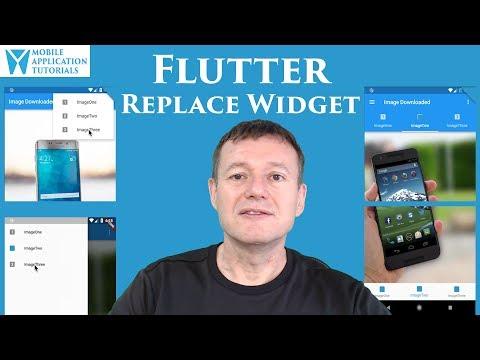 Flutter widget replace techniques -- Mobile App Tutorials