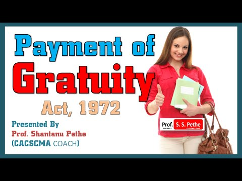 ILGL =08 = Payment of Gratuity Act 1972
