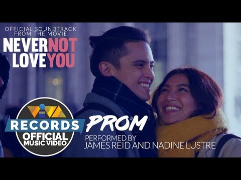 """James Reid & Nadine Lustre - Prom   From the movie """"Never Not Love You [Official Music Video]"""