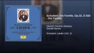 Schubert: Die Forelle, D.550 (Op.32)