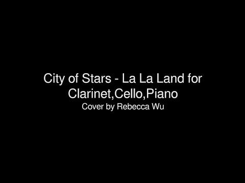 City of Stars - La La Land for Clarinet,Cello,Piano