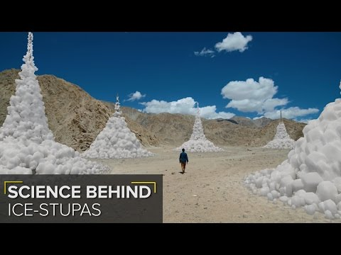 The Science behind Sonam Wangchuk's 'Ice-stupas'