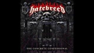 Hatebreed - The Concrete Confessional [FULL ALBUM]