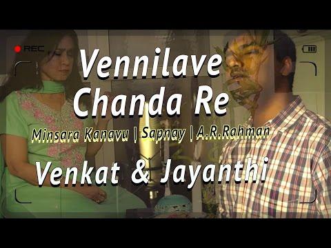Vennilave Vennilave   Chanda Re Chanda Re   Venkat   Jayanthi   A R Rahman   Minsara Kanavu   Sapnay
