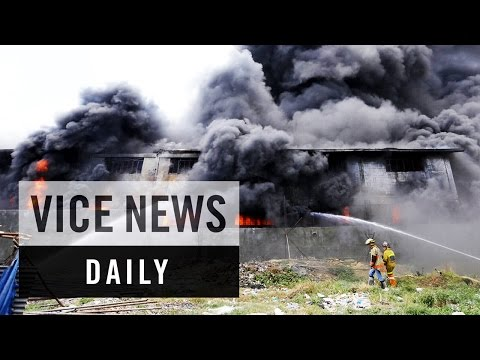 VICE News Daily: Deadly Fire at Factory in the Philippines