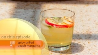 How To Make Spicy Grilled Peach Margarita - Backyard Bbq Series - Cook With Me