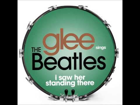 Glee - I Saw Her Standing There (DOWNLOAD MP3 + LYRICS)