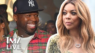 Wendy Williams: 50 Cent Couldn't Stop Me! | TMZ Live