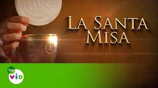 La Santa Misa 14 de Mayo de 2015