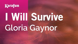 Karaoke I Will Survive - Gloria Gaynor *
