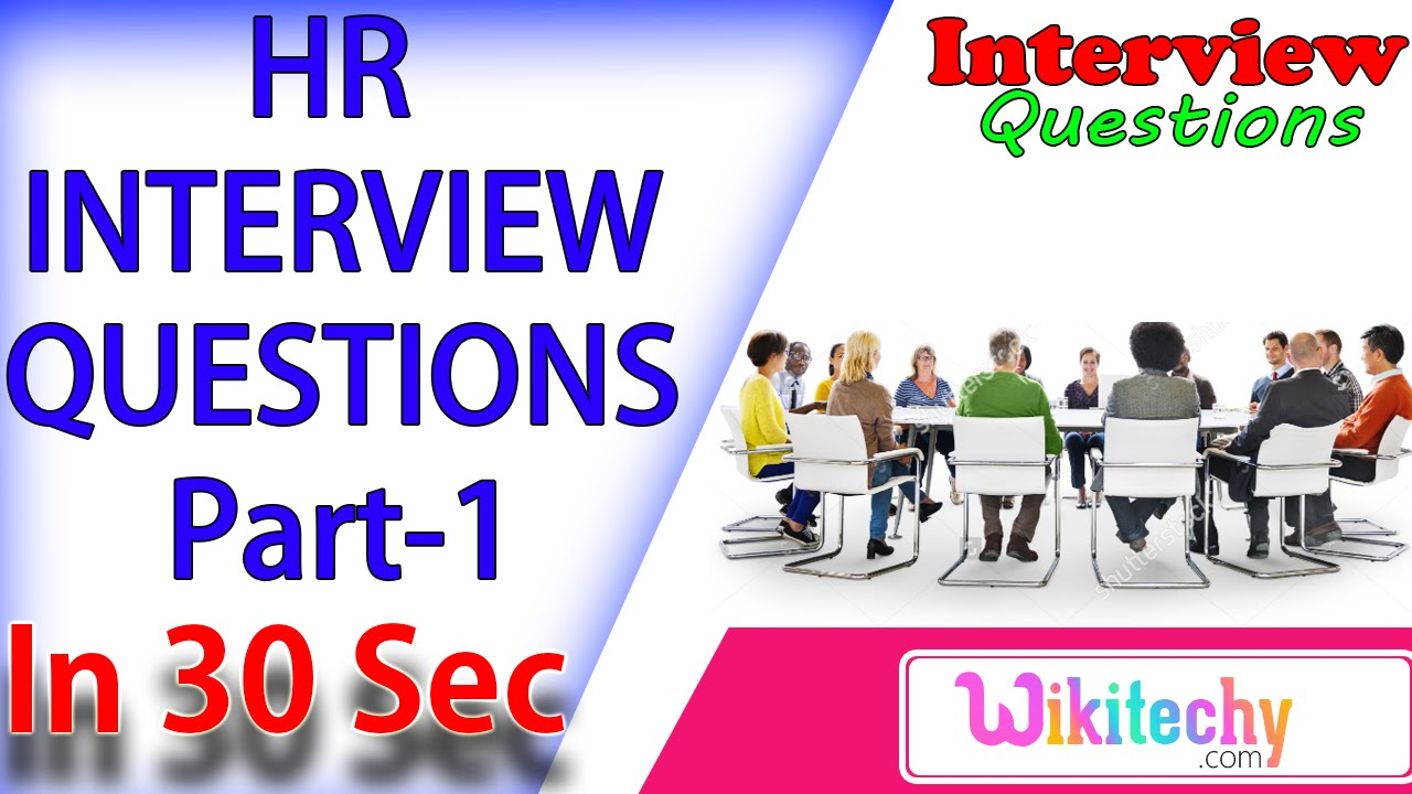 tell me something about yourself 1 hr interview questions and tell me something about yourself 1 hr interview questions and answers for freshers
