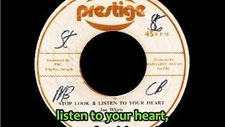Joe White - Stop, Look & Listen to Your Heart