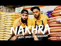 Happy Singh x UpsideDown - Nakhra (Official Music Video)