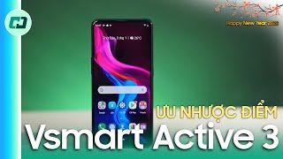 Ưu nhược điểm của Vsmart Active 3: Xem ngay trước khi mua!