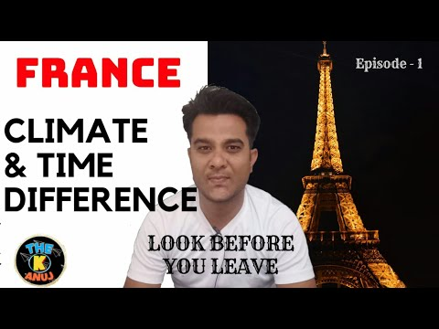 France !! Weather And Time Difference From INDIA