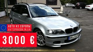 Обзор BMW 320d Touring за 3000 € из Литвы / Avtoprigon.in.ua