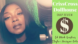 Snapchat Chronicles| CrissCross Dollhouse 3-D Lash Review | Style: Amiyan Cole