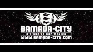 BAMADA-CITY N°1 SUR LE RAP MALIEN (SPOT)