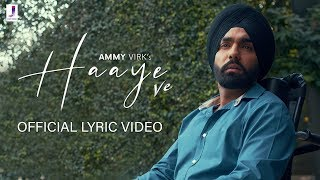 Download song Haaye Ve | Ammy Virk | Official Lyric Video | Jjust Music