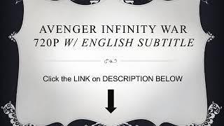 Avenger Infinity War (2018) - 720p w/ English Subtitle - FULL FREE MOVIE DOWNLOAD