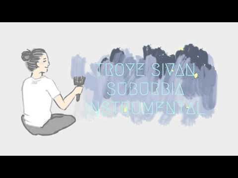 Troye Sivan - SUBURBIA ( Official Instrumental )