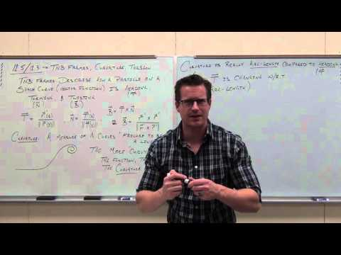 Calculus 3 Lecture 12.3/12.5:  TNB (Frenet-Serret) Frames, Curvature, Torsion, Encapsulation