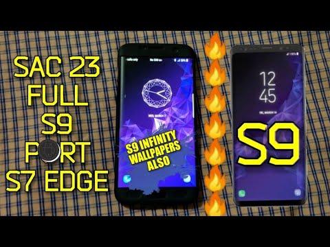 S7 Edge|Full S9 Port|SAC23 Rom|????
