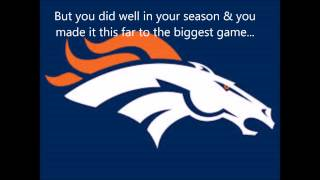 To the Denver Broncos....