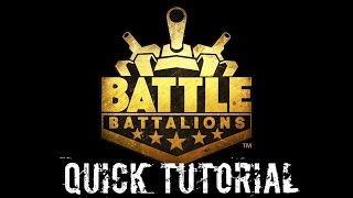 Battle Battalions - Quick Tutorial!