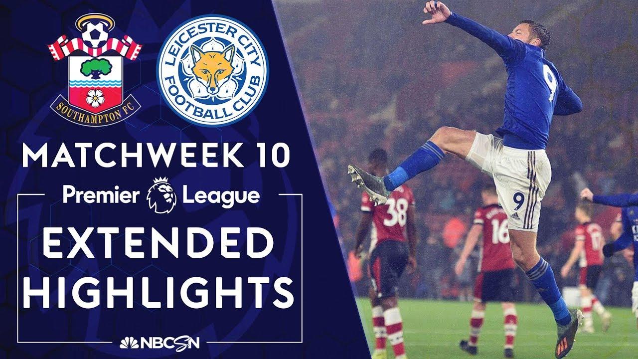 Southampton V Leicester City Premier League Highlights 10 25 19 Nbc Sports Youtube