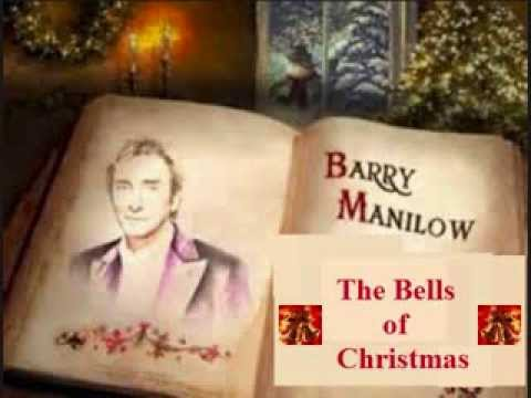 Barry Manilow - Carol Of The Bells & The Bells Of Christmas - YouTube