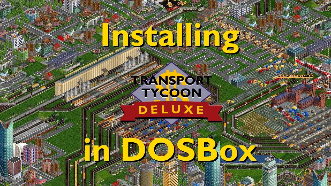 Installing Transport Tycoon Deluxe with DOSbox - Tutorial - YouTube