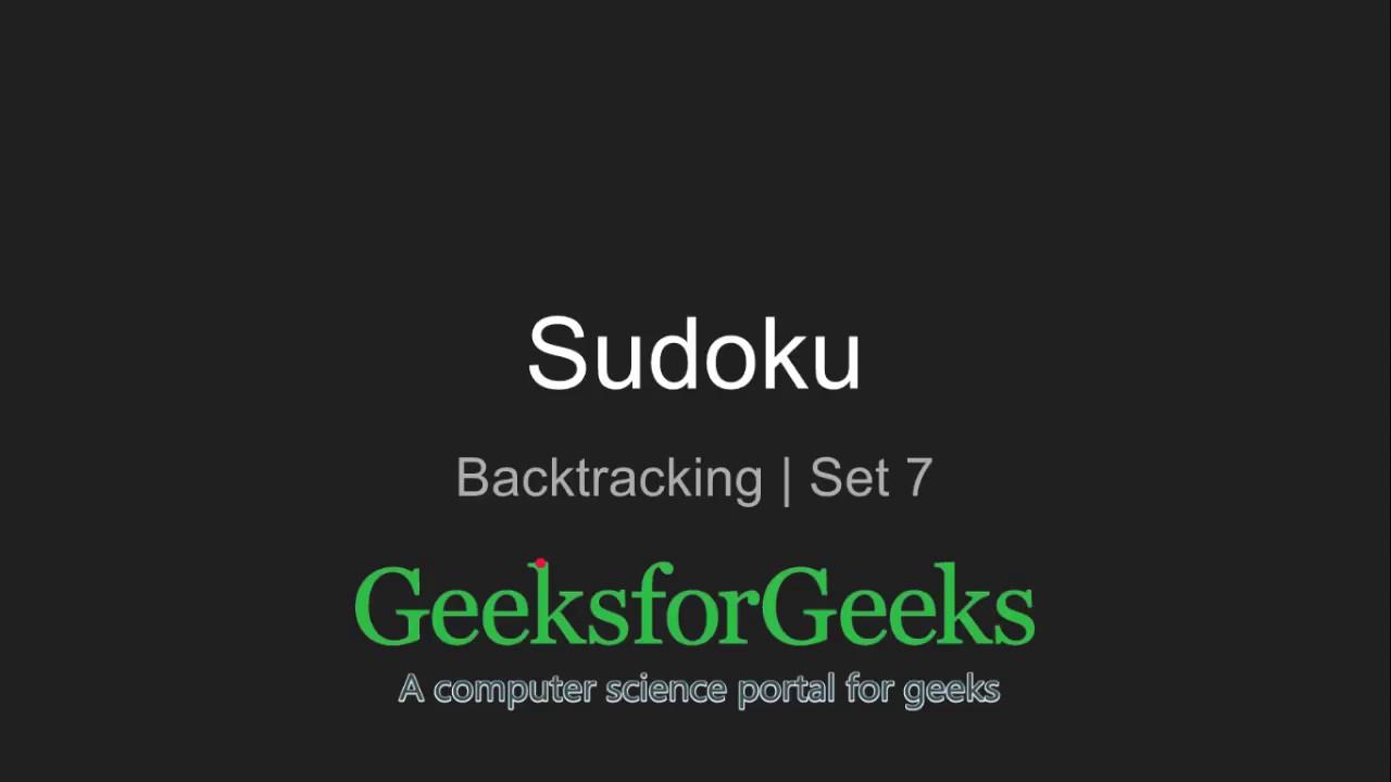 Sudoku | Backtracking-7 - GeeksforGeeks