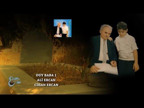 ALİ ERCAN - DUY BABA 1