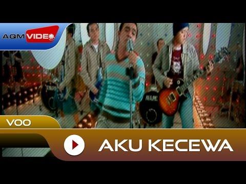 Voo - Aku Kecewa [OST Dealova] | Official Video