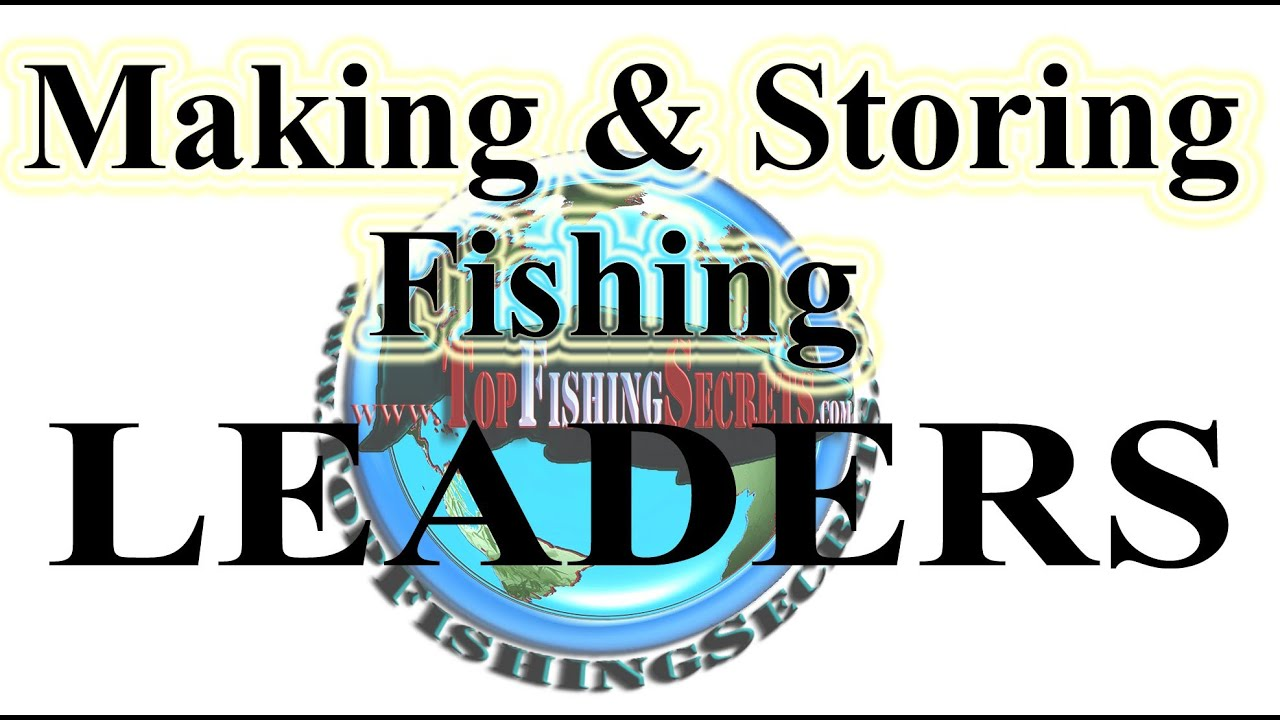Fishing leaders making storage youtube for How to make fishing leaders