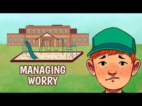 Managing Worry and Anxiety for Kids