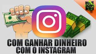 🔴 Como ganhar dinheiro com o Instagram 2017/2018