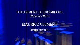 Philharmonie Luxembourg, Organ improvisation
