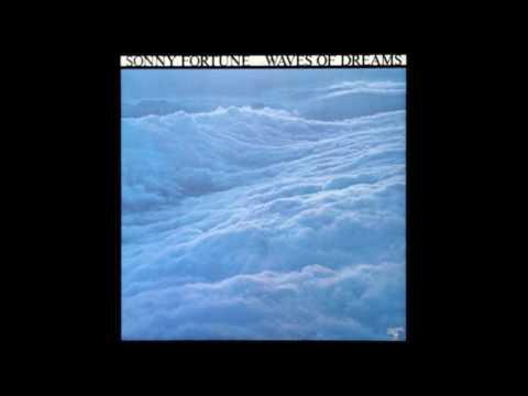 Sonny Fortune - Waves of Dreams (1976 - Full Album)
