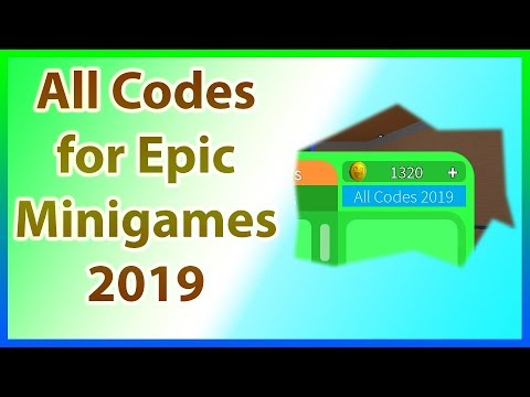 All Codes For Epic Minigames 2019 May Youtube