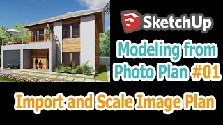 Sketchup Import and Scale Image Plan Tutorial 01