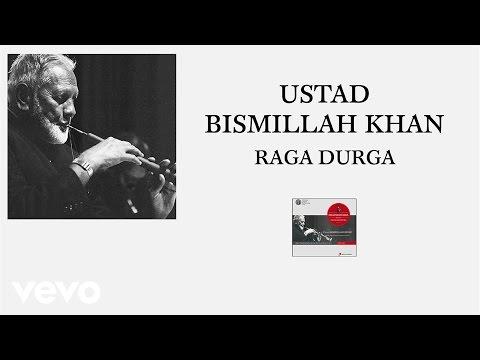 Ustad Bismillah Khan - Raga Durga