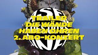 """Trailer 2. Abo-Konzert """"Die Wände haben Ohren"""""""